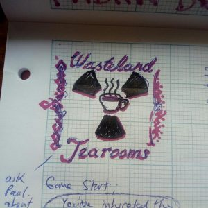 Wasteland Tearooms Logo rough concept sketch - LDJAM41 Post-apocalypse cafe management sim